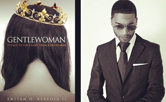 Thee Urban Sophisticate host exclusive interview with author of Gentlewoman Etiquette for a Lady from a Gentleman by Enitan Bereola II. www.iDateDaily.com